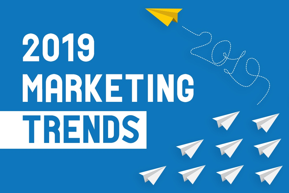 New Year, New Trends: What To Expect from Digital Marketing in 2019